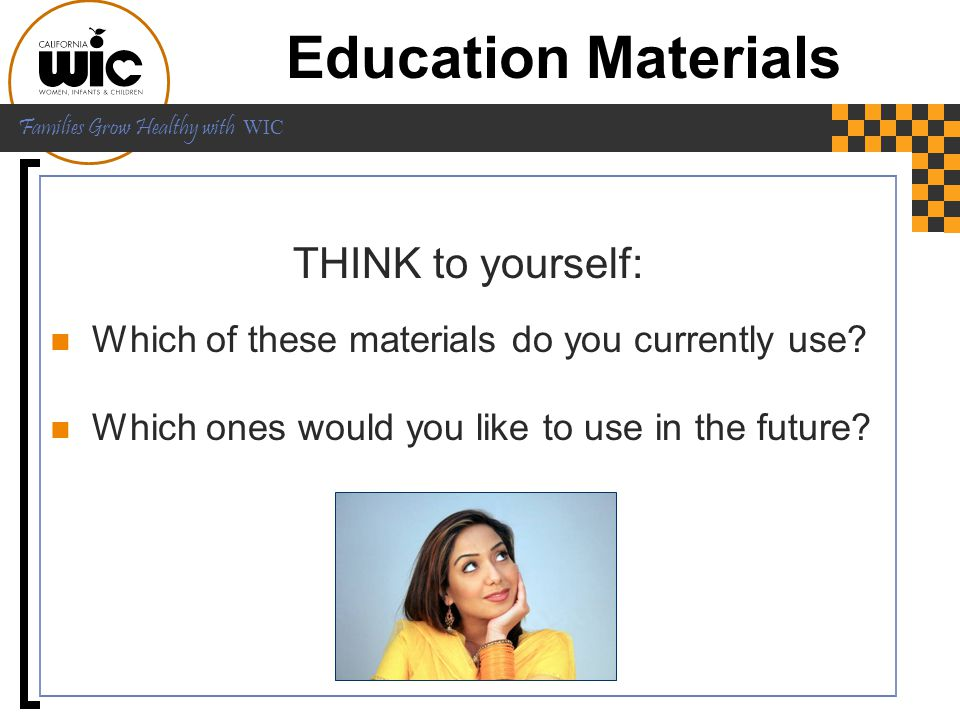 Education Materials THINK to yourself: