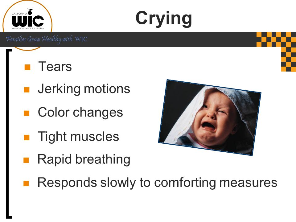 Crying Tears Jerking motions Color changes Tight muscles