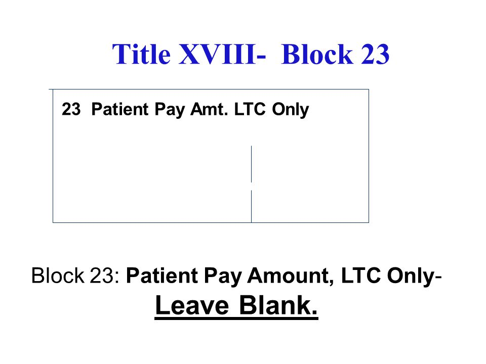 Patient Pay Amt. LTC Only
