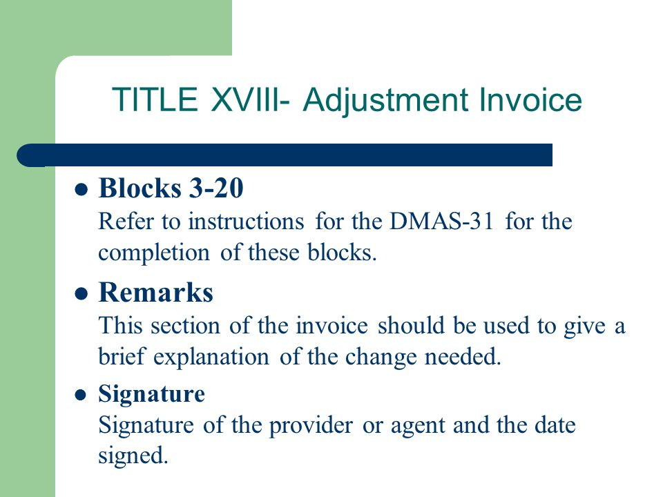TITLE XVIII- Adjustment Invoice