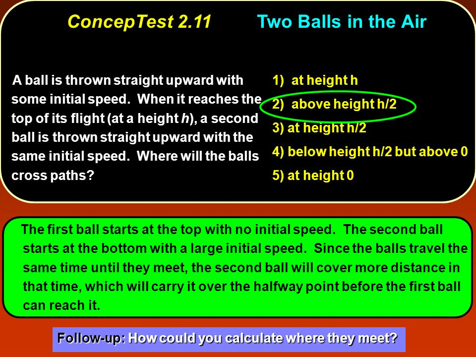 ConcepTest 2.11 Two Balls in the Air