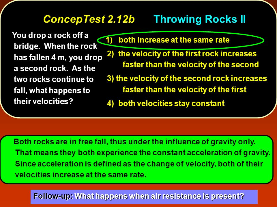 ConcepTest 2.12b Throwing Rocks II