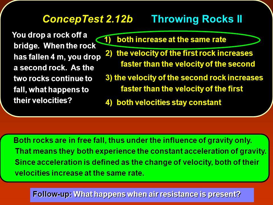 ConcepTest 2.12b Throwing Rocks II