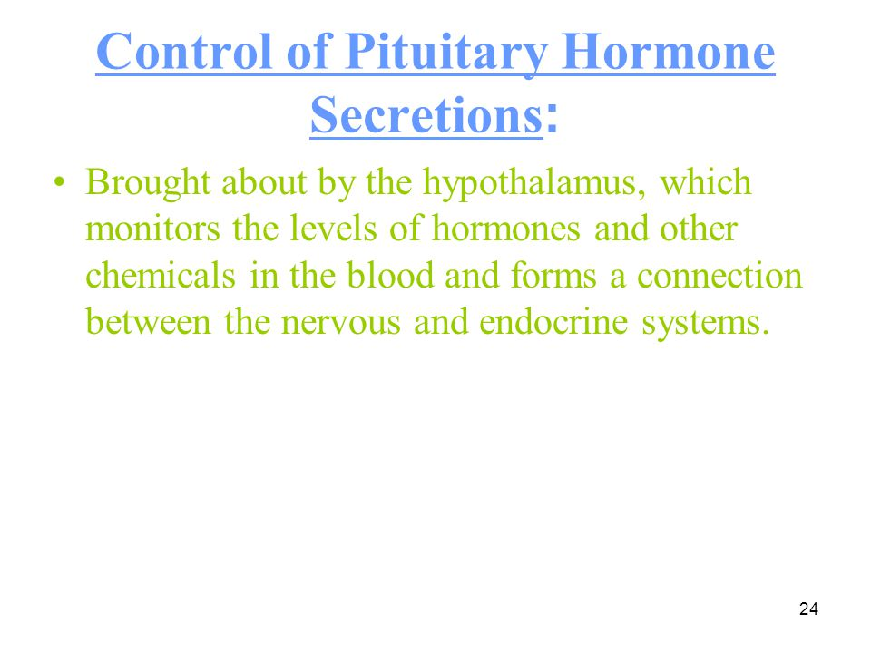 Control of Pituitary Hormone Secretions: