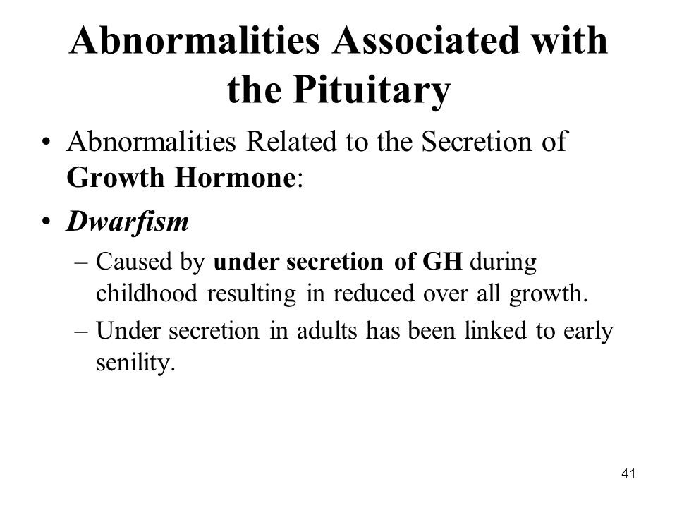 Abnormalities Associated with the Pituitary