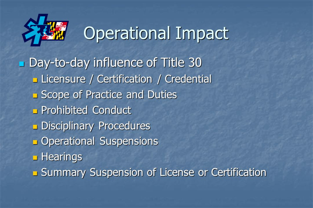 Operational Impact Day-to-day influence of Title 30