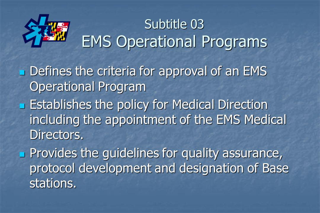 Subtitle 03 EMS Operational Programs