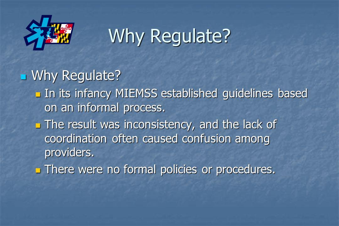 Why Regulate Why Regulate