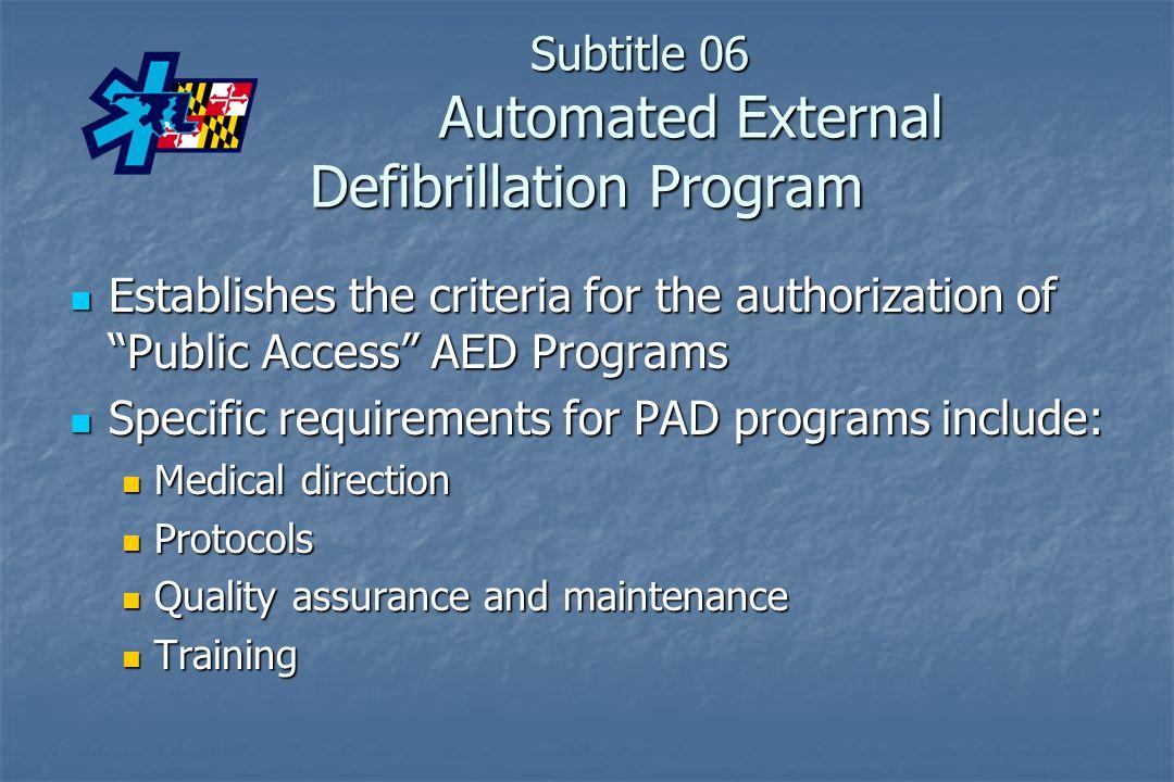Subtitle 06 Automated External Defibrillation Program