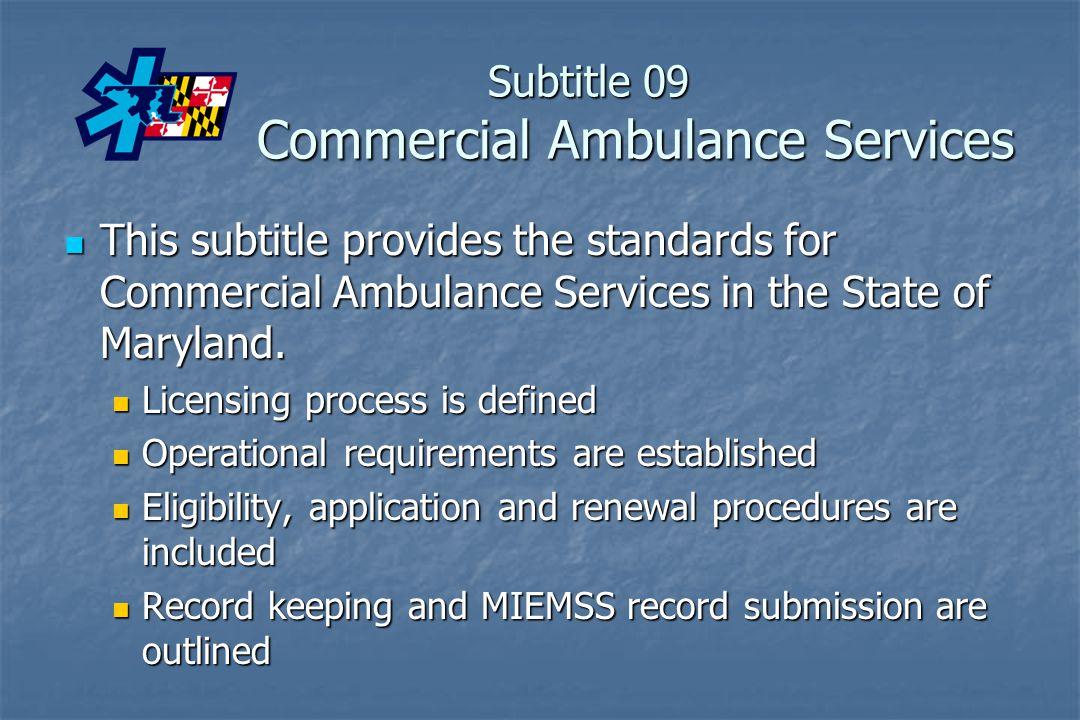 Subtitle 09 Commercial Ambulance Services