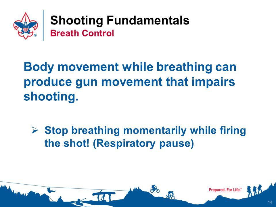 Shooting Fundamentals Breath Control