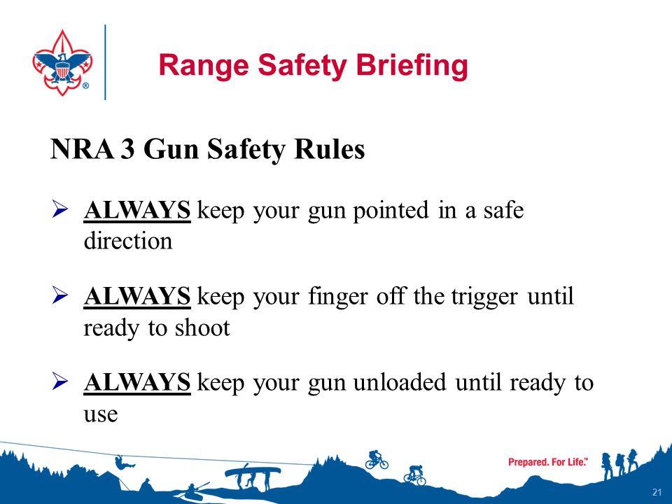 Range Safety Briefing NRA 3 Gun Safety Rules