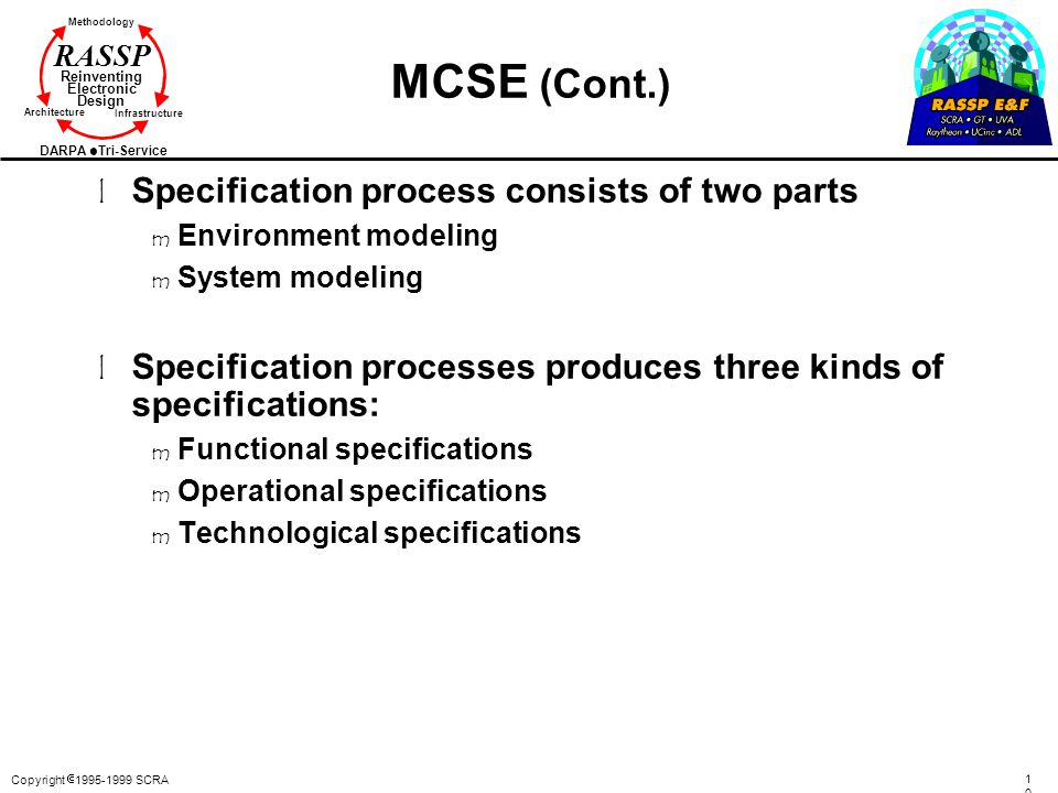 MCSE (Cont.) Specification process consists of two parts