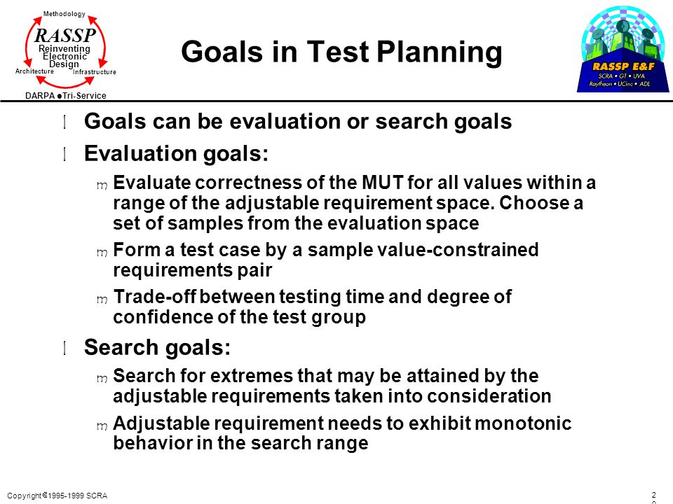 Goals in Test Planning Goals can be evaluation or search goals