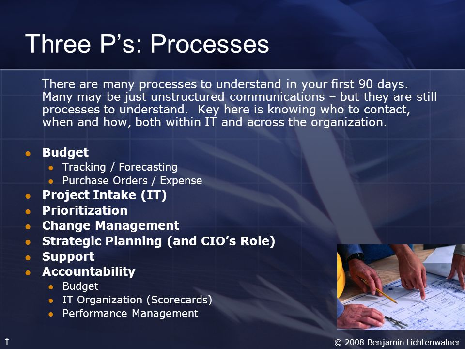 Three P's: Processes