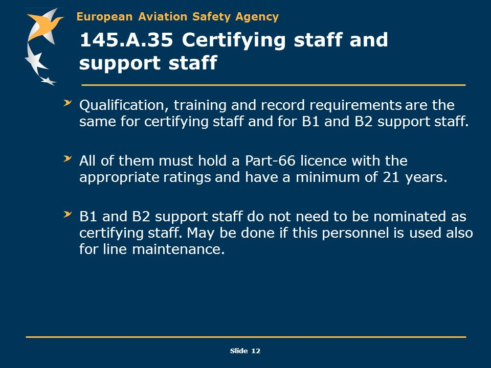 145.A.35 Certifying staff and support staff