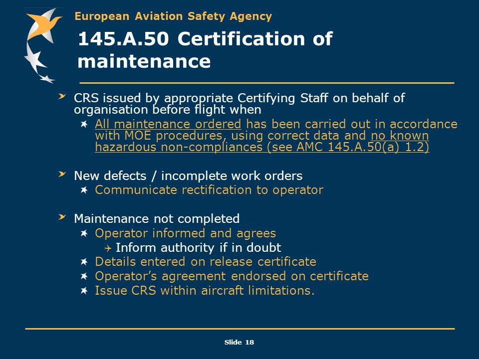 145.A.50 Certification of maintenance