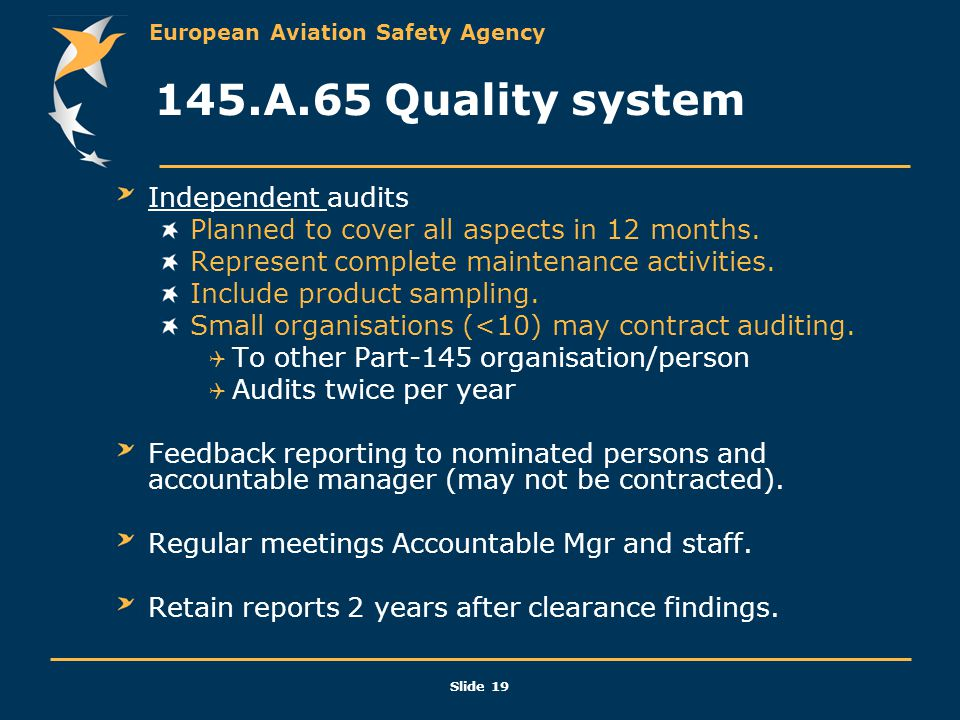 145.A.65 Quality system Independent audits