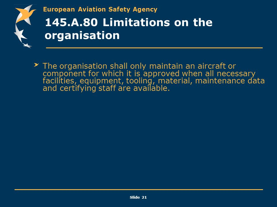 145.A.80 Limitations on the organisation