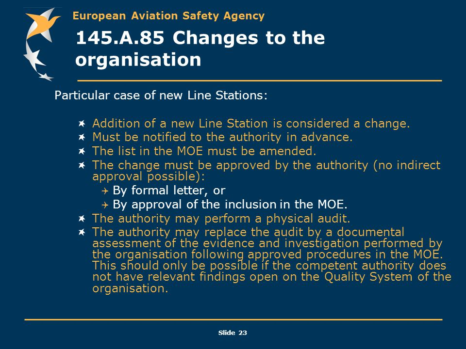 145.A.85 Changes to the organisation