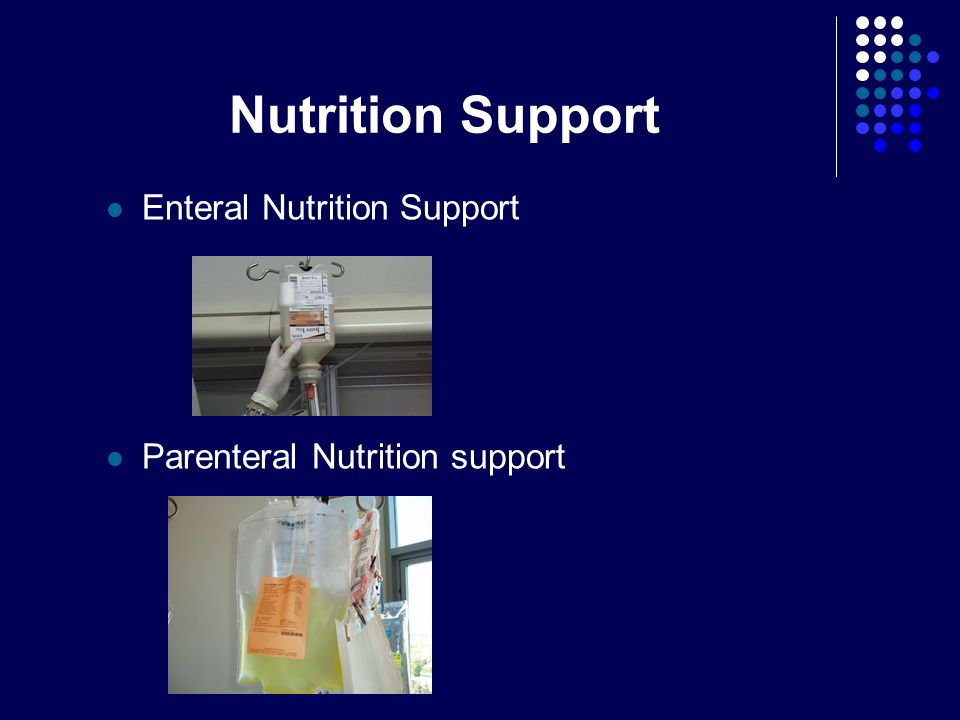 Nutrition Support Enteral Nutrition Support