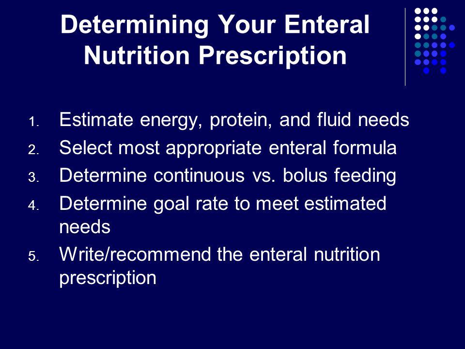 Determining Your Enteral Nutrition Prescription
