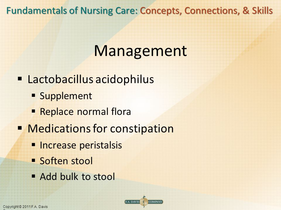 Management Lactobacillus acidophilus Medications for constipation