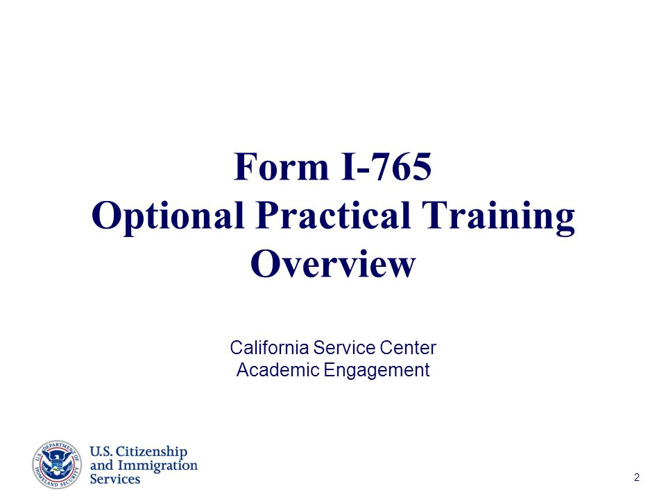 Form I-765 Optional Practical Training Overview