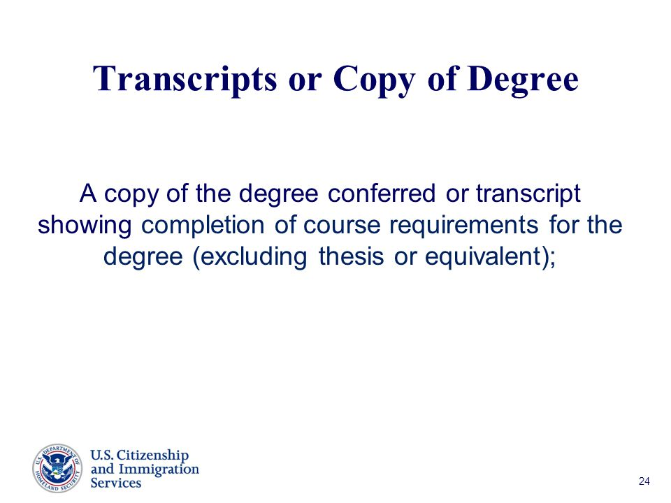 Transcripts or Copy of Degree