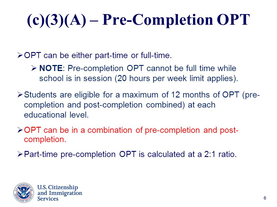 (c)(3)(A) – Pre-Completion OPT