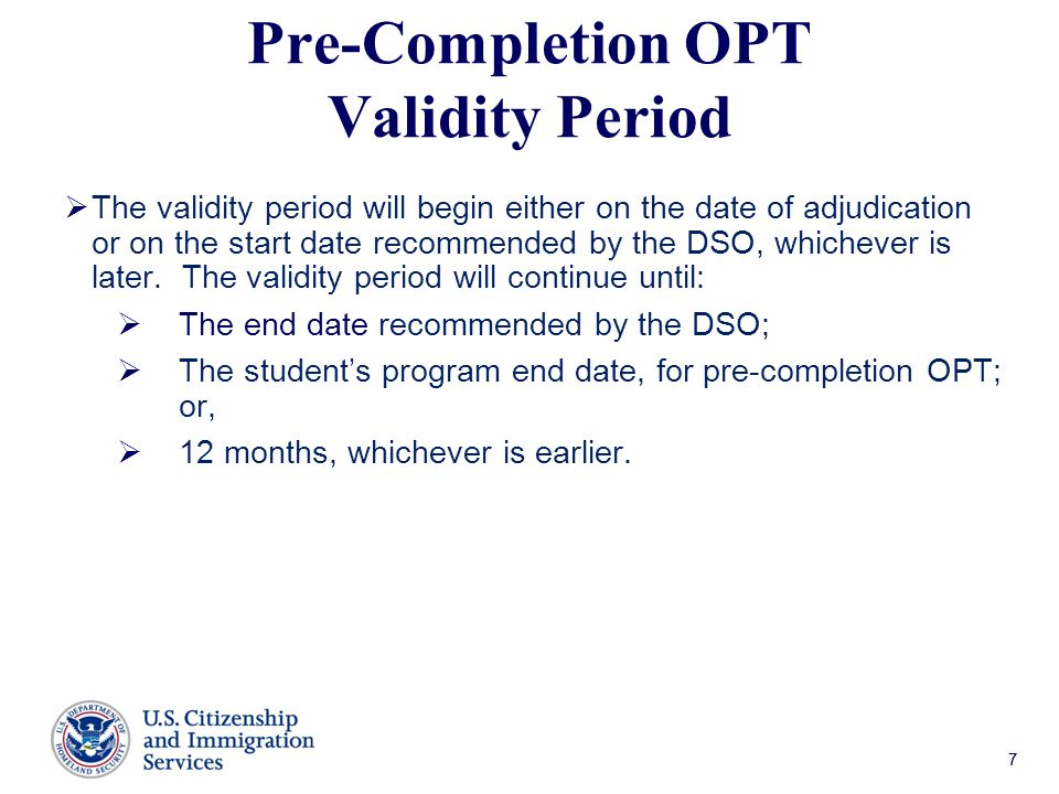Pre-Completion OPT Validity Period