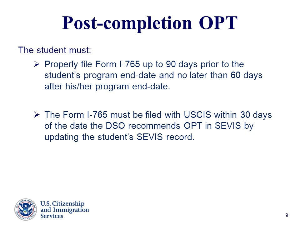 Post-completion OPT The student must:
