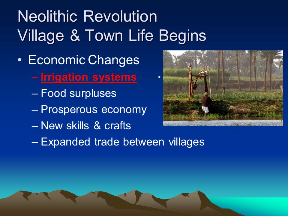 Neolithic Revolution Village & Town Life Begins