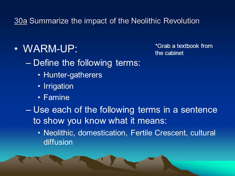 30a Summarize the impact of the Neolithic Revolution