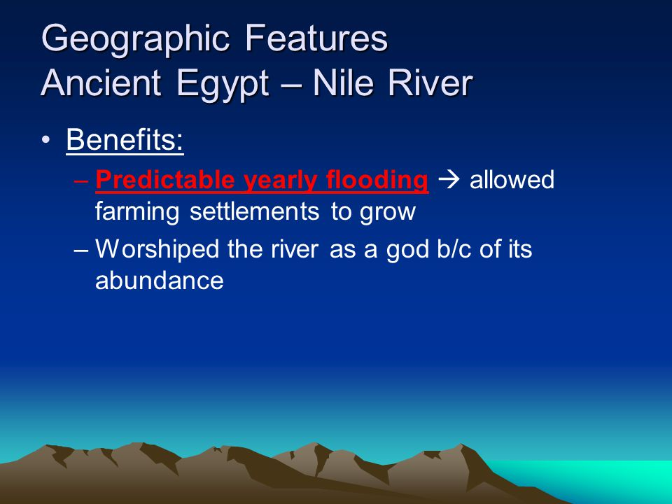 Geographic Features Ancient Egypt – Nile River