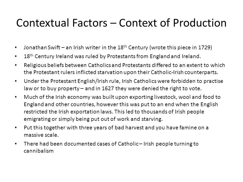 Contextual Factors – Context of Production
