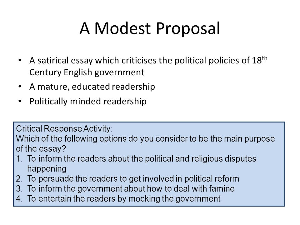 structure a modest proposal This concludes my essay of the effectiveness of the modest proposal in swift's structure of 'a modest proposal' in his exordium he as shown in a modest.