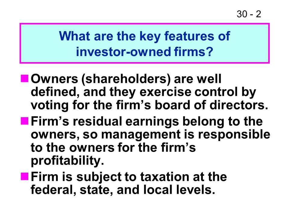 What are the key features of investor-owned firms