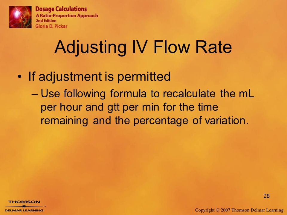 Adjusting IV Flow Rate If adjustment is permitted