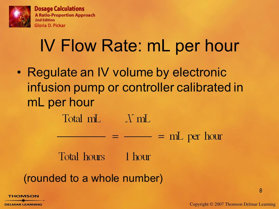 IV Flow Rate: mL per hour