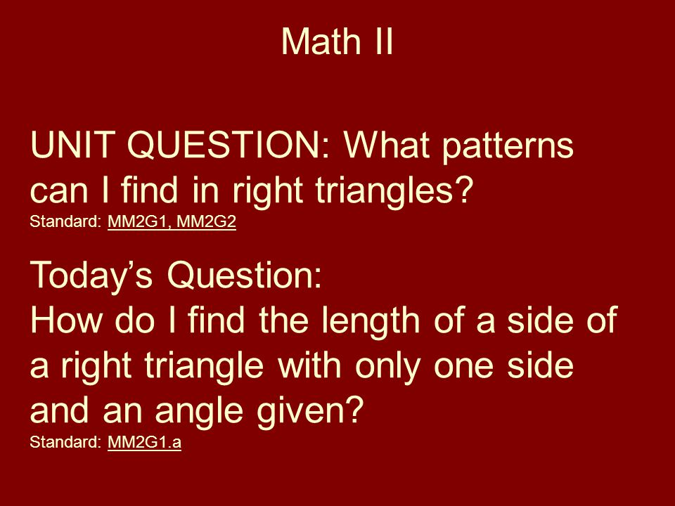 UNIT QUESTION: What patterns can I find in right triangles