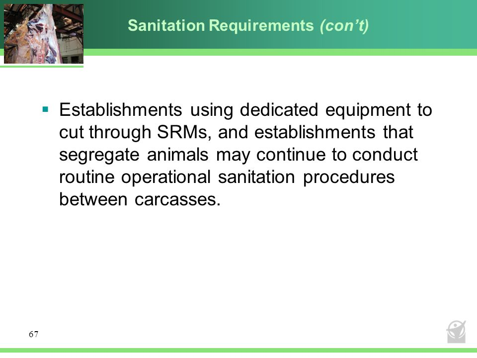 Sanitation Requirements (con't)