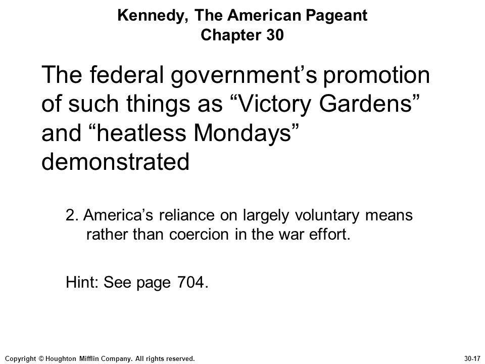 Kennedy, The American Pageant Chapter 30
