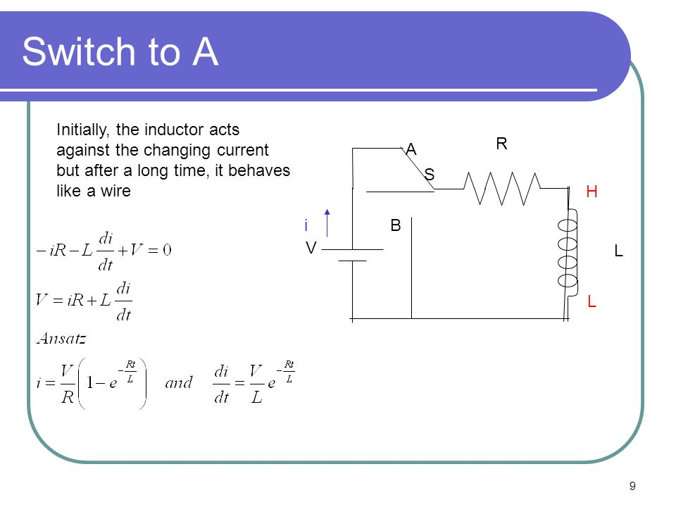Switch to A Initially, the inductor acts against the changing current but after a long time, it behaves like a wire.
