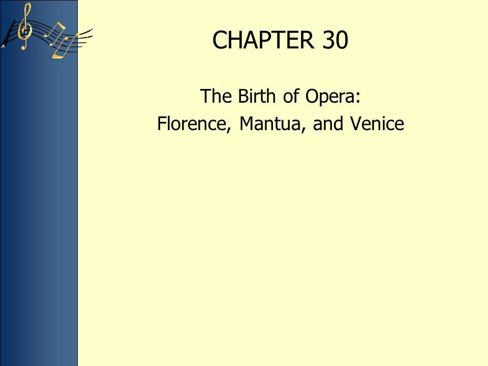 Florence, Mantua, and Venice