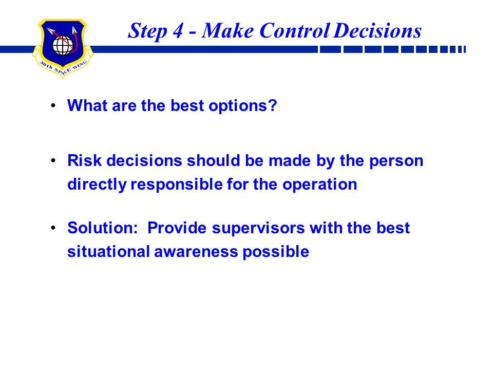 Step 4 - Make Control Decisions