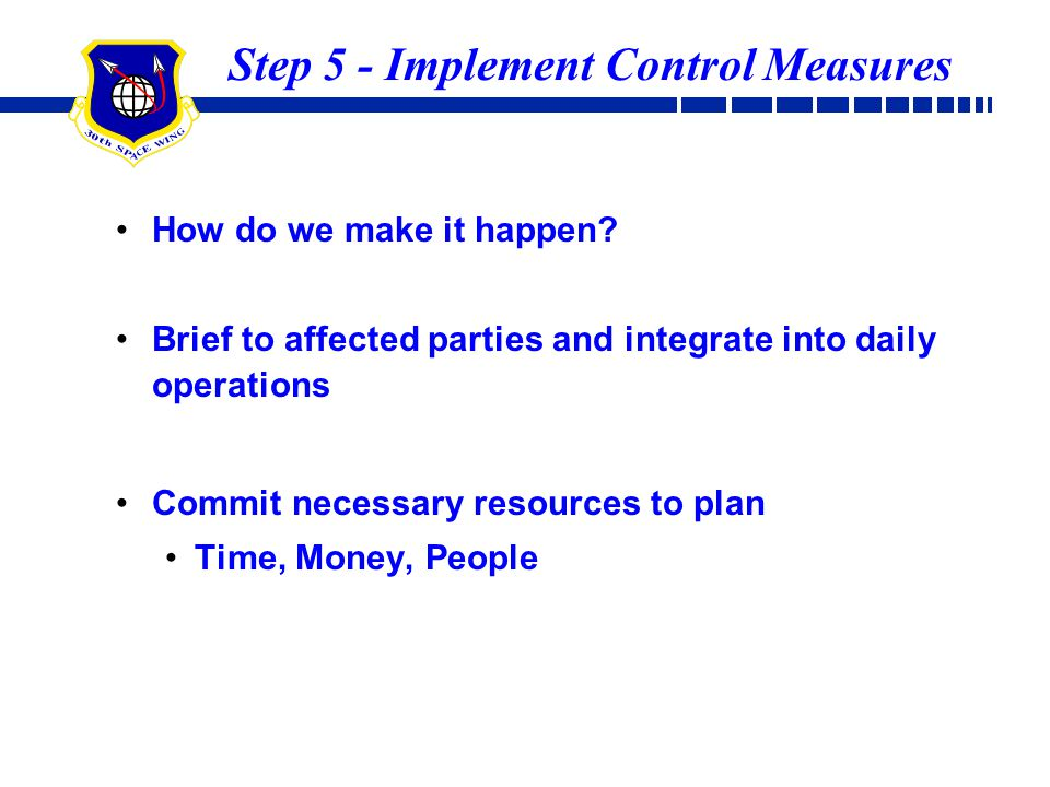 Step 5 - Implement Control Measures