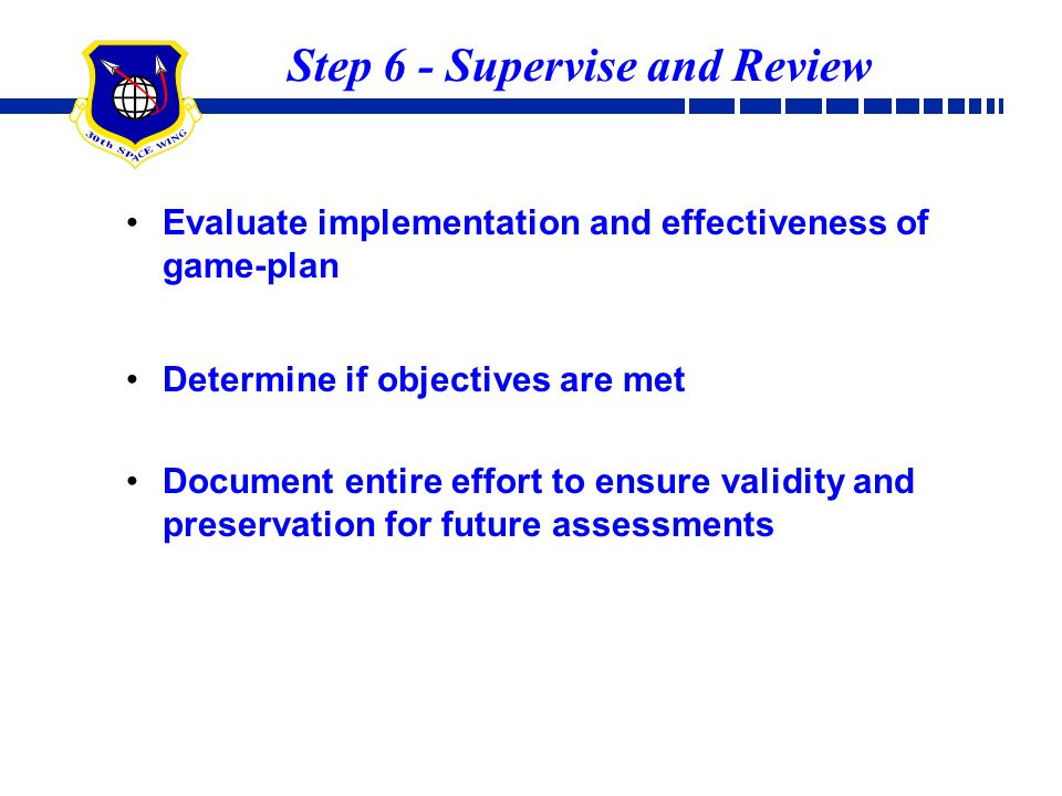 Step 6 - Supervise and Review