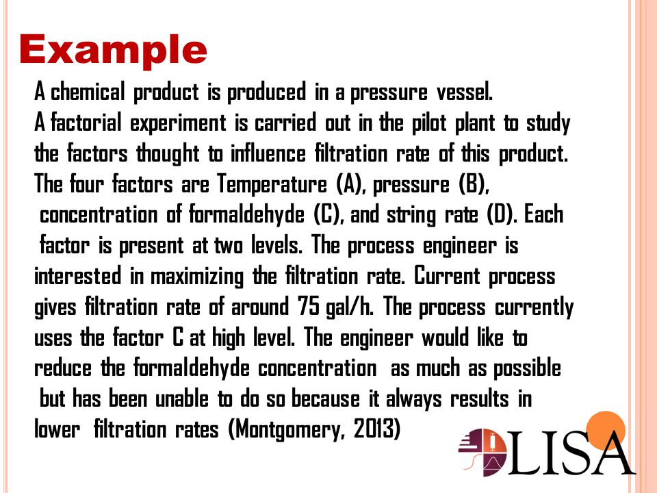 Example A chemical product is produced in a pressure vessel.