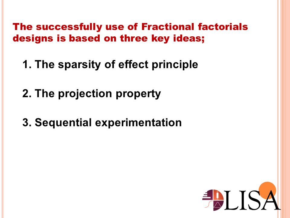1. The sparsity of effect principle